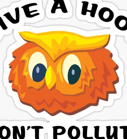 "Earth Day ""Give A Hoot Don't Pollute"" Sticker"