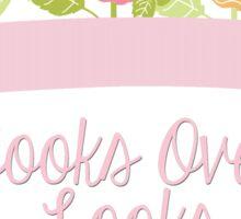 Books Over Looks (request) Sticker