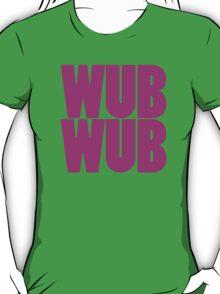 Wub Wub - Pink T-Shirt