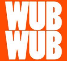 Wub Wub - White by SwordStruck