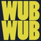 Wub Wub - Yellow by SwordStruck