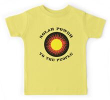 """Earth Day """"Solar Power To The People"""" Kids Tee"""