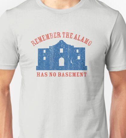 Vintage Alamo Has No Basement Unisex T-Shirt