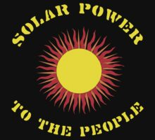 "Earth Day ""Solar Power - To The People"" Dark by HolidayT-Shirts"