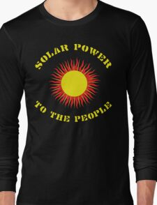"""Earth Day """"Solar Power - To The People"""" Dark Long Sleeve T-Shirt"""
