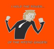 MYSTIC GINGER! by Lyrieux Cresswell-Croft