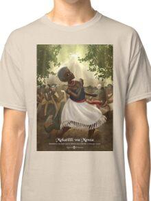 Mekatilili wa Menza Classic T-Shirt