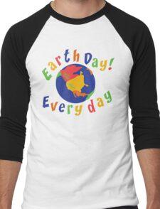Earth Day Everyday Men's Baseball ¾ T-Shirt