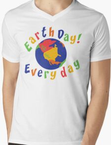 Earth Day Everyday Mens V-Neck T-Shirt