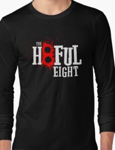 Hate The Eight Long Sleeve T-Shirt