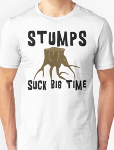 Earth Day Stumps Suck T-Shirt