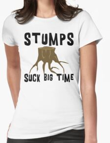 Earth Day Stumps Suck Womens Fitted T-Shirt