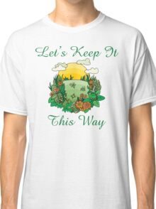 Earth Day Classic T-Shirt