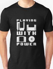Playing With Power White T-Shirt
