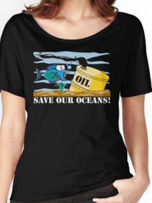 Save Our Oceans Earth Day Women's Relaxed Fit T-Shirt