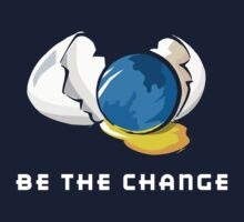 Be The Change Earth Day Kids Clothes