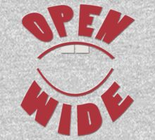 OPEN w i d e ... by TeaseTees