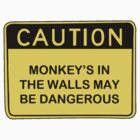 Caution: monkey's in the walls by Alexandra Tepp