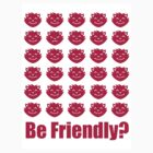 Be Friendly? by toshiba
