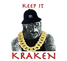 KEEP IT KRAKEN Photographic Print