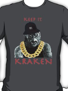 KEEP IT KRAKEN T-Shirt