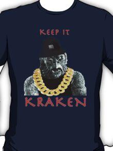 KEEP IT KRAKEN T-Shirt