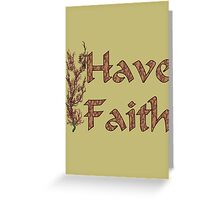 Have Faith Inspirational Design Greeting Card