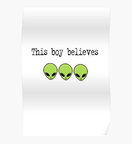 This Boy Believes in Aliens Poster