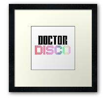 Doctor Disco Twelfth Doctor Who Quote Funny T-Shirt Case Framed Print