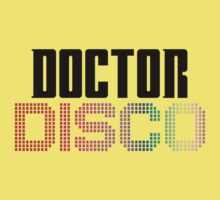 Doctor Disco Twelfth Doctor Who Quote Funny T-Shirt Case One Piece - Short Sleeve