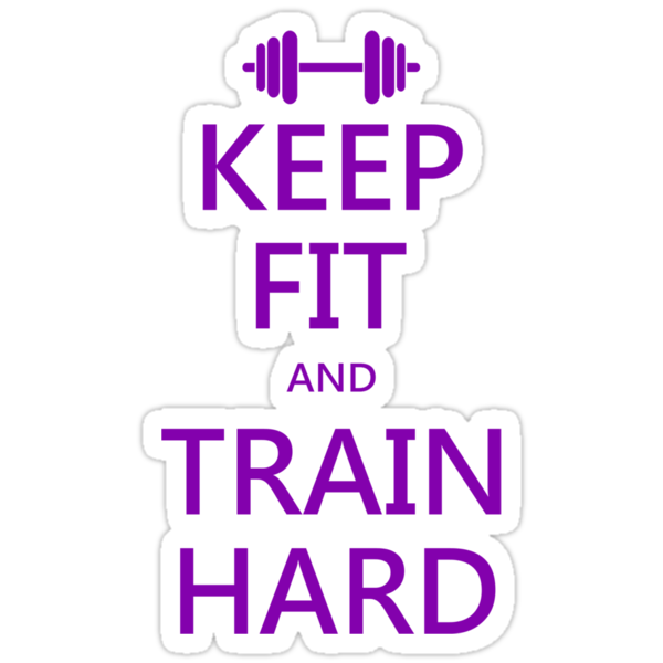 KEEP FIT and TRAIN HARD (purple) by Benjamin Whealing