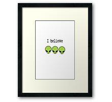 I Believe in Aliens Framed Print