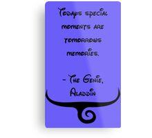 The Genie, Aladdin Quote Metal Print