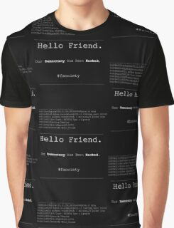 Hello Friend@fsociety Graphic T-Shirt