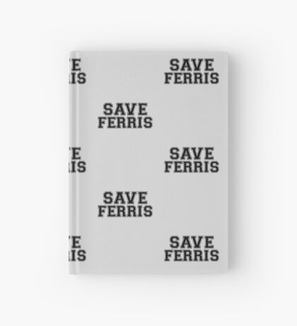 Save Ferris Hardcover Journal
