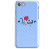 Le Sigh iPhone Case/Skin