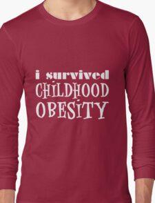 I Survived Childhood Obesity (White) Long Sleeve T-Shirt