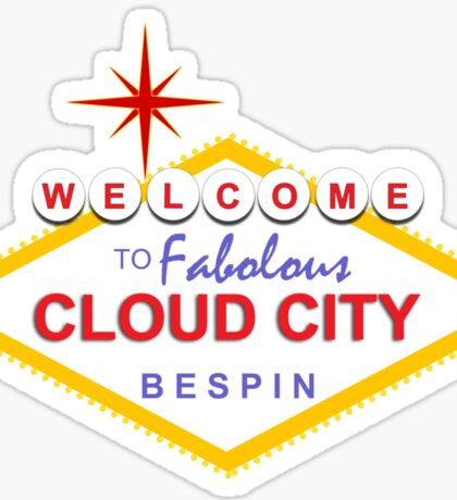 Welcome To Cloud City Sticker