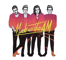 Made In The AM.  by MalibooTvr