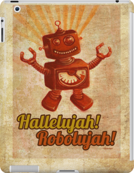 Hallelujah! Robolujah! by sivieriart