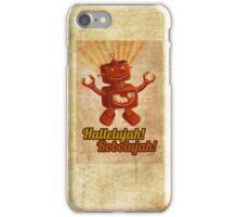 Hallelujah! Robolujah! iPhone Case/Skin