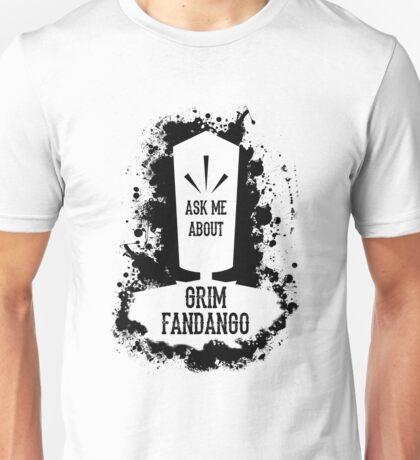 Ask Me About Grim Fandango Unisex T-Shirt