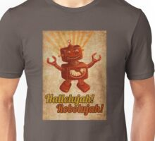 Hallelujah! Robolujah! Unisex T-Shirt