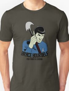 Pon Farr Is Coming T-Shirt