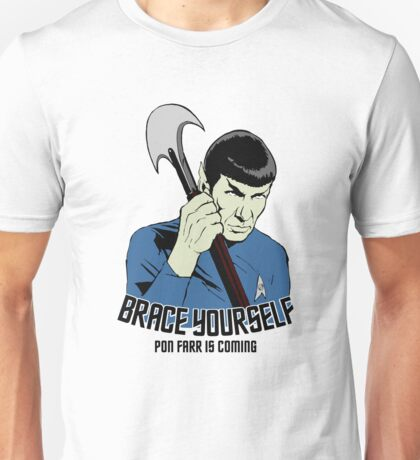 Pon Farr Is Coming Unisex T-Shirt