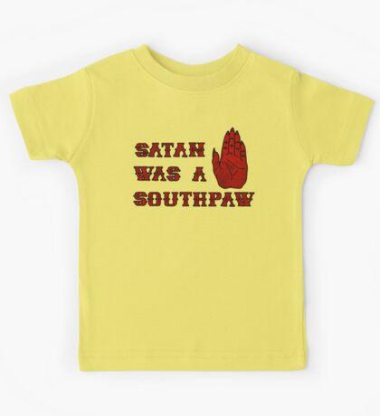 Satan Was A Southpaw Kids Clothes