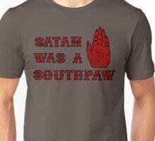 Satan Was A Southpaw Unisex T-Shirt