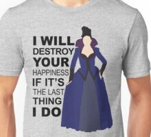 Regina Mills - Destroy Your Happiness Unisex T-Shirt