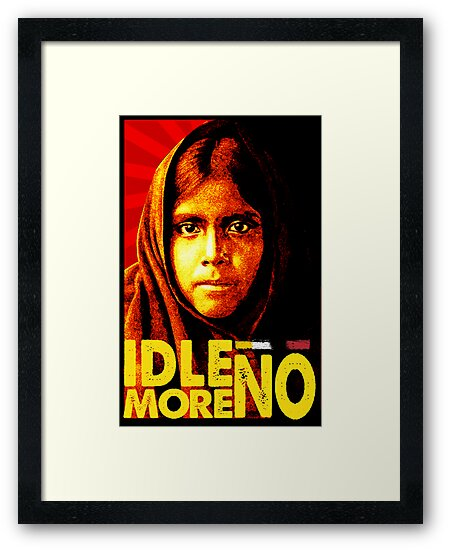 IDLE NO MORE by Yago