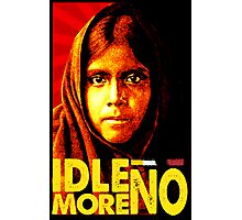 IDLE NO MORE Photographic Print